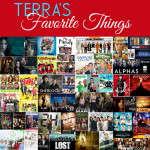 Terra's Favorite Things Friday | Favorite TV shows….and I love Netflix