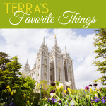 Terra's Favorite Things Friday | Salt Lake Temple