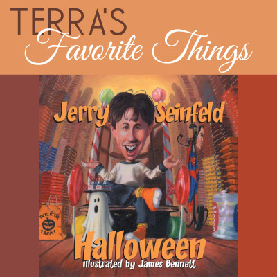 terras favorite things halloween by Jerry Seinfeld
